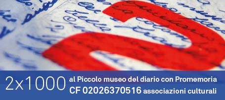 2x1000 al Piccolo museo del diario con Promemoria